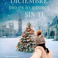 Diciembre no es lo mismo sin ti